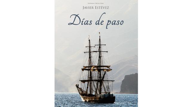 'Días de paso' (Javier Estévez, 2014)